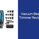 Vacuum Beard Trimmer Reviews